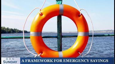 BRN Sunday | A framework for emergency savings