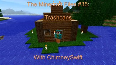 BoG - The Minecraft Files - #36- Trashcans