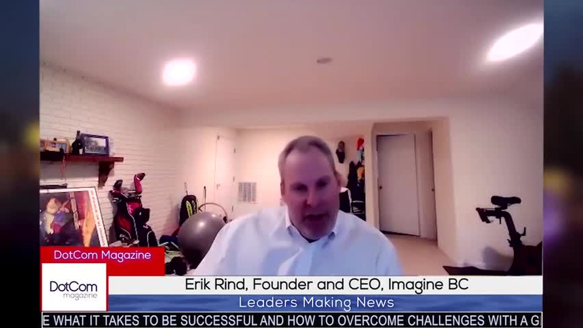 Erik Rind, Founder and CEO, ImagineBC , A DotCom Magazine Exclusive Interview
