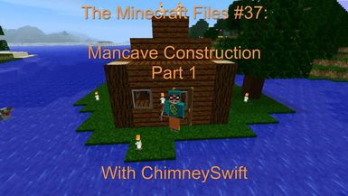 BoG - The Minecraft Files - #37- Mancave Construction Part 1