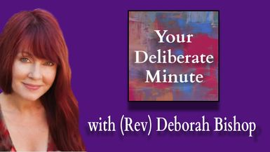 DELIBERATE MINUTE - EPISODE 0011 - ENERGY