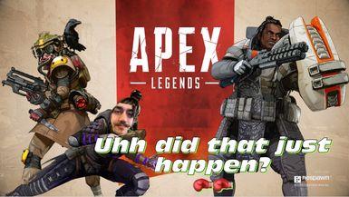 What Just Happend?   Apex Legends