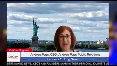 Andrea Pass, CEO of Andrea Pass Public Relations, A DotCom Magazine Exclusive Interview