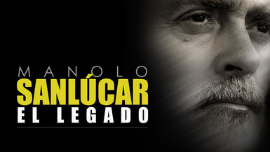 MANOLO SANLUCAR, EL LEGADO (MANOLO SANLUCAR. THE LEGACY)