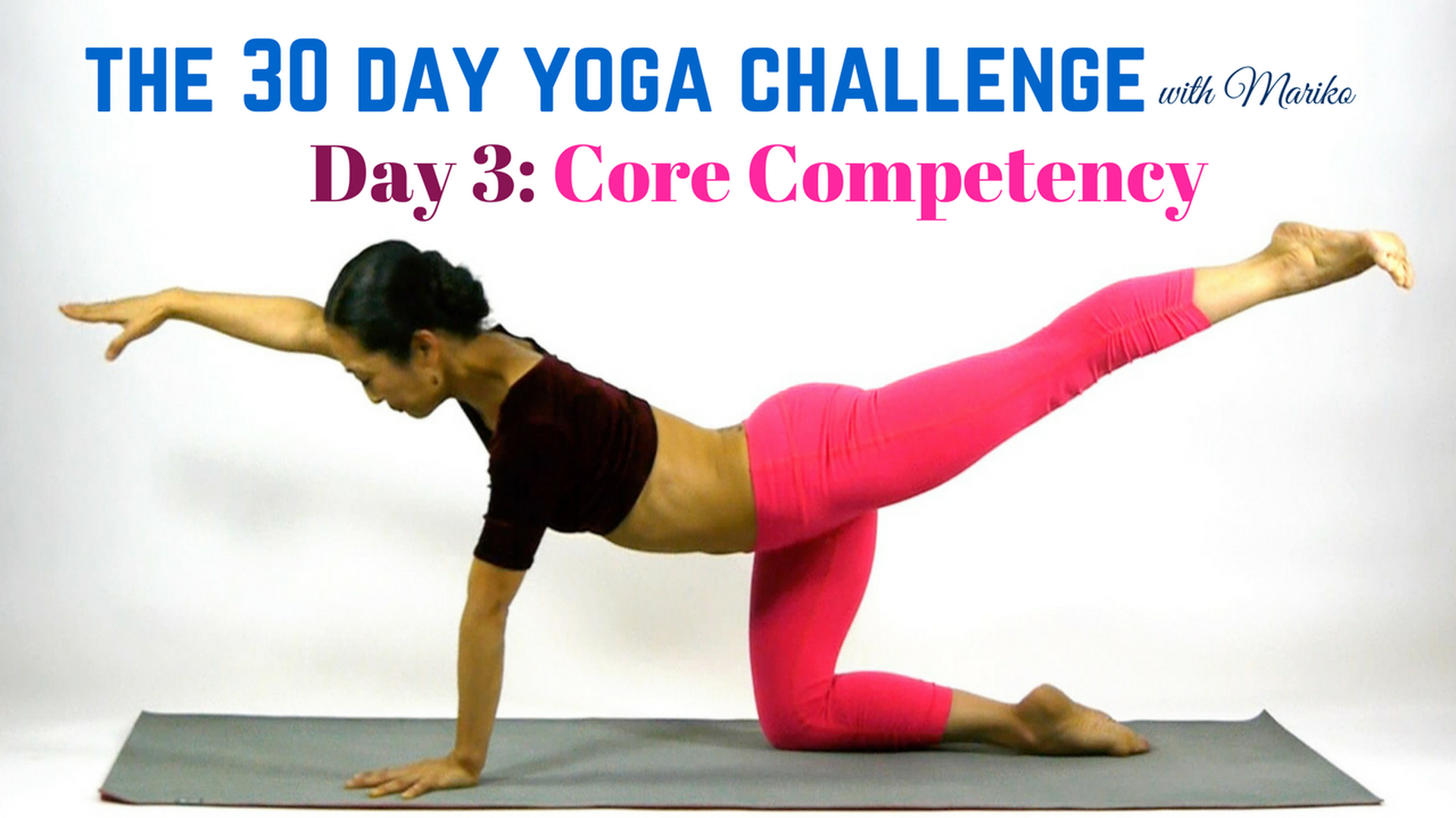 Day 3 of the 30 Day Visionary Yoga Challenge: Core Competency