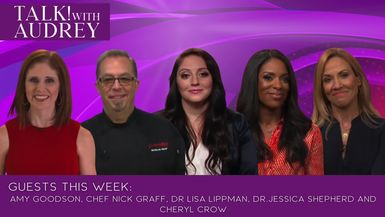 TALK! with  AUDREY - Tips To Help You Jumpstart A Healthier Lifestyle with Grammy Award-Winning Artist and Breast Cancer Survivor Sheryl Crow and Leading OB/GYN Dr. Jessica Shepherd. Learn About How to Stay on Track with Better Food Choices