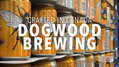 Crafted in Canada - S01 EP7 Dogwood Brewery