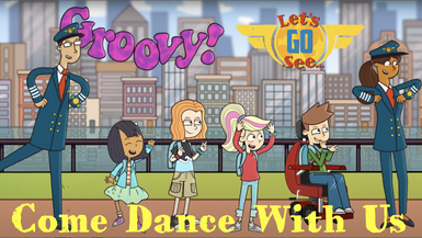 Let's Go See - Come Dance With Me!