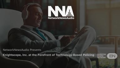 NetworkNewsAudio News-Knightscope, Inc. at the Forefront of Technology-Based Policing