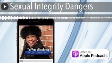 Sexual Integrity Dangers