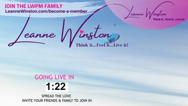 Connections with Leanne Winston... Think it...Feel it...Live it!