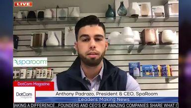 Anthony Padrazo, President & CEO, SpaRoom, A DotCom Magazine Exclusive Interview