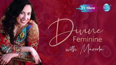 Inspired Choices Network - Divine Feminine With Marcela - Being Poised