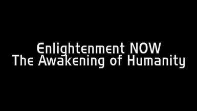 Enlightenment Now, The Awakening of Humanity Trailer