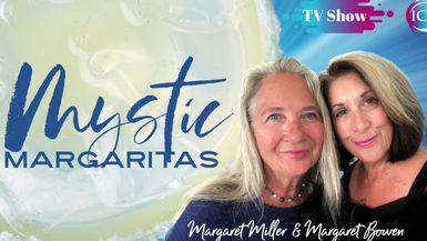 Inspired Choices Network - Mystic Margaritas - Evolving Out Of Victim Consciousness