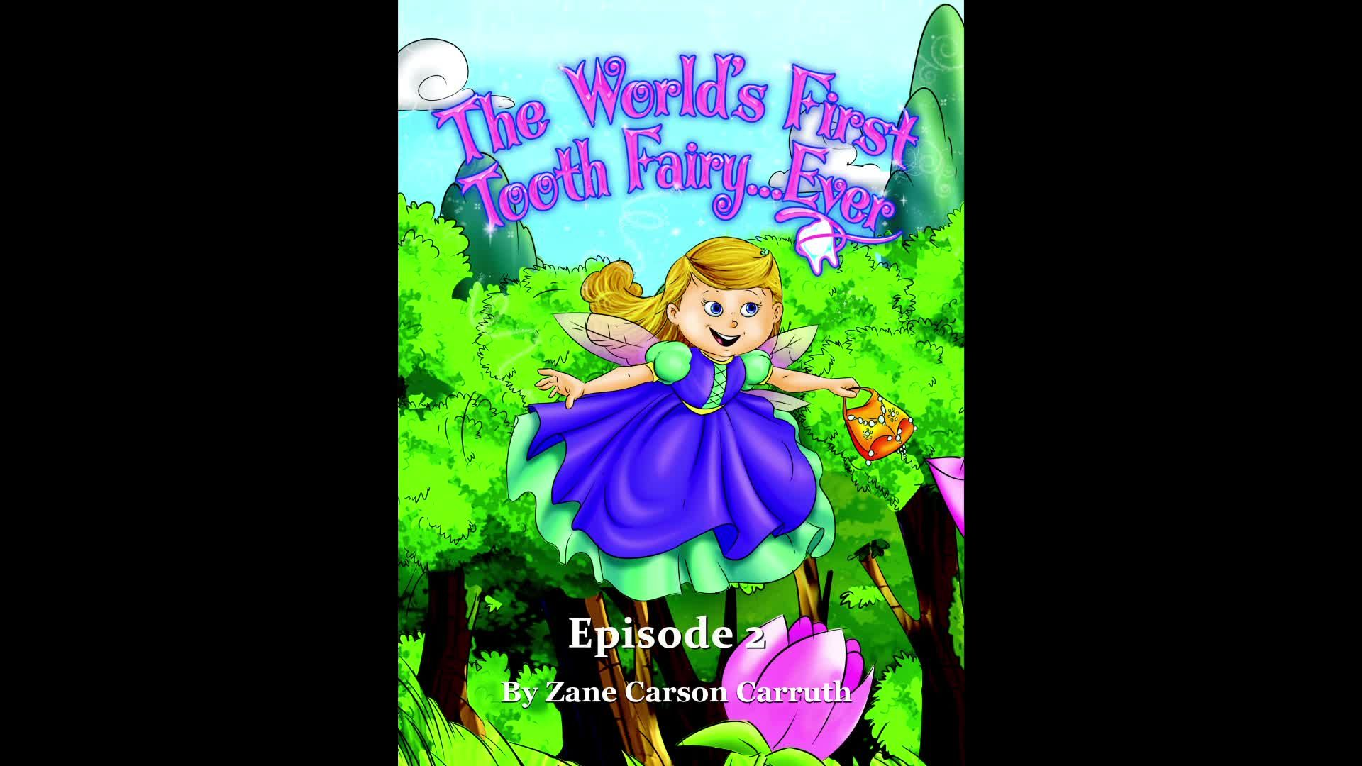 First Tooth Fairy Episode 2