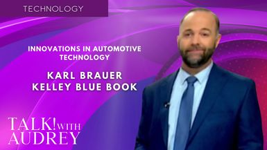 TALK! with AUDREY - Karl Brauer, Kelley Blue Book - Innovations in Automotive Technology
