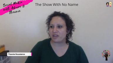 The Show With No Name S1 Ep 33 - Talk To Me Movement
