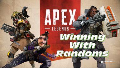 Winning with Rando Randoms   Apex Legends