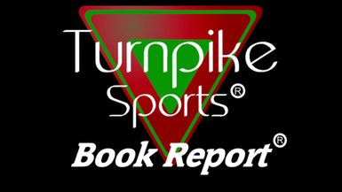 Turnpike Sports® Book Report® - Ep 172