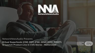 NetworkNewsAudio News-Rritual Superfoods Inc. (CSE: RSF) (FSE: 0RW) (OTC: RRSFF) Featured in Syndicated NetworkNewsAudio Broadcast Covering Launch of Product Line in CVS Stores