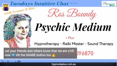 Tuesdays Intuitive Chat with Leanne & Ros - 10th March 2020 Join in for an hour of Fun & Chatting