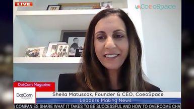 Sheila Matuscak, Founder & CEO, CoeoSpace A DotCom Magazine Exclusive Interview