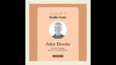 Radio Toni Every Day Business with Jules Brooke