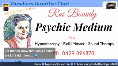 Tuesdays Intuitive Chat with Leanne & Ros - 19th May 2020  Join in for an hour of Fun & Chatt