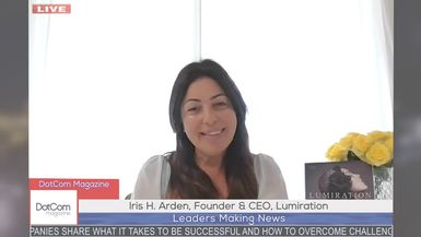 Iris H. Arden, Founder & CEO, Lumiration, A DotCom Magazine Exclusive Interview