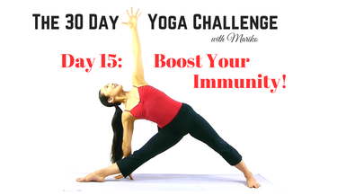 VISIONARY YOGA TV -  Day 15 of The 30 Day Visionary Yoga Challenge: Boost Your Immunity!