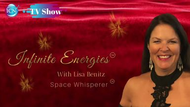 Inspired Choices Network - Infinite Energies with Lisa Benitz - How Do You Inspire People From Home?