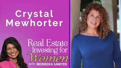 The Mommy Strategy with Crystal Mewhorter - REAL ESTATE INVESTING FOR WOMEN TIPS
