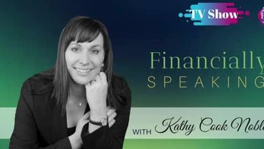 Inspired Choices Network - Financially Speaking ~ Kathy Cook Noble -Inch By Inch It Becomes A Cinch – Accountability In Business