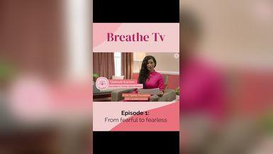 Breathe TV - Season 1, Episode 1
