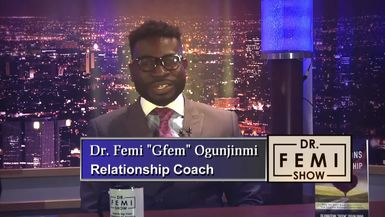 "Dr. Femi Show: ""What To Do To Strengthen Your Relationship"""