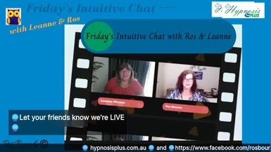 Friday's Intuitive Chat with Leanne & Ros  11th September