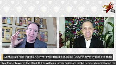 Secrets to Breaking up Giants and a Presidency Run, Dennis Kucinich fmr Cleveland Mayor and US Presidential Candidate