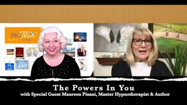 THE POWERS IN YOU - EPISODE 23 - MAUREEN PISANI - HYPNOTHERAPIST AND AUTHOR