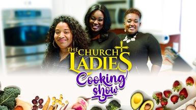 The Church Ladies Cooking Show - Salmon and Muffins