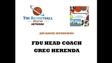 Jim Hague's Hudson County Sports Podcast- Fairleigh Dickinson U. Head Coach GREG HERENDA