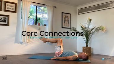 AZULFIT - Core Connections: 3 Exercises to Switch on the Core