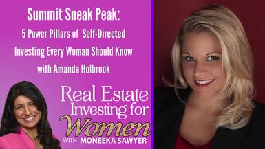 5 Power Pillars of Self-Directed Investing Every Woman Should Know with Amanda Holbrook - REAL ESTATE INVESTING FOR WOMEN TIPS
