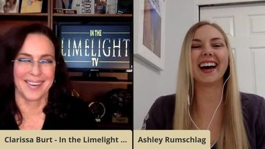 In the Limelight with Clarissa interviews Ashley Rumschlag