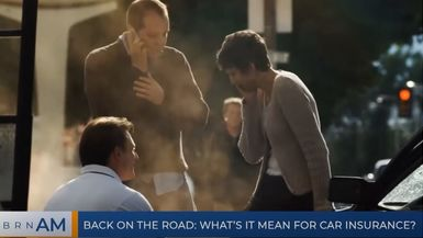 BRN AM | Back on the road: what's it mean for car insurance?