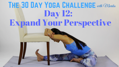VISIONARY YOGA TV -  Day 12 of The 30 Day Visionary Yoga Challenge: Expand Your Perspective
