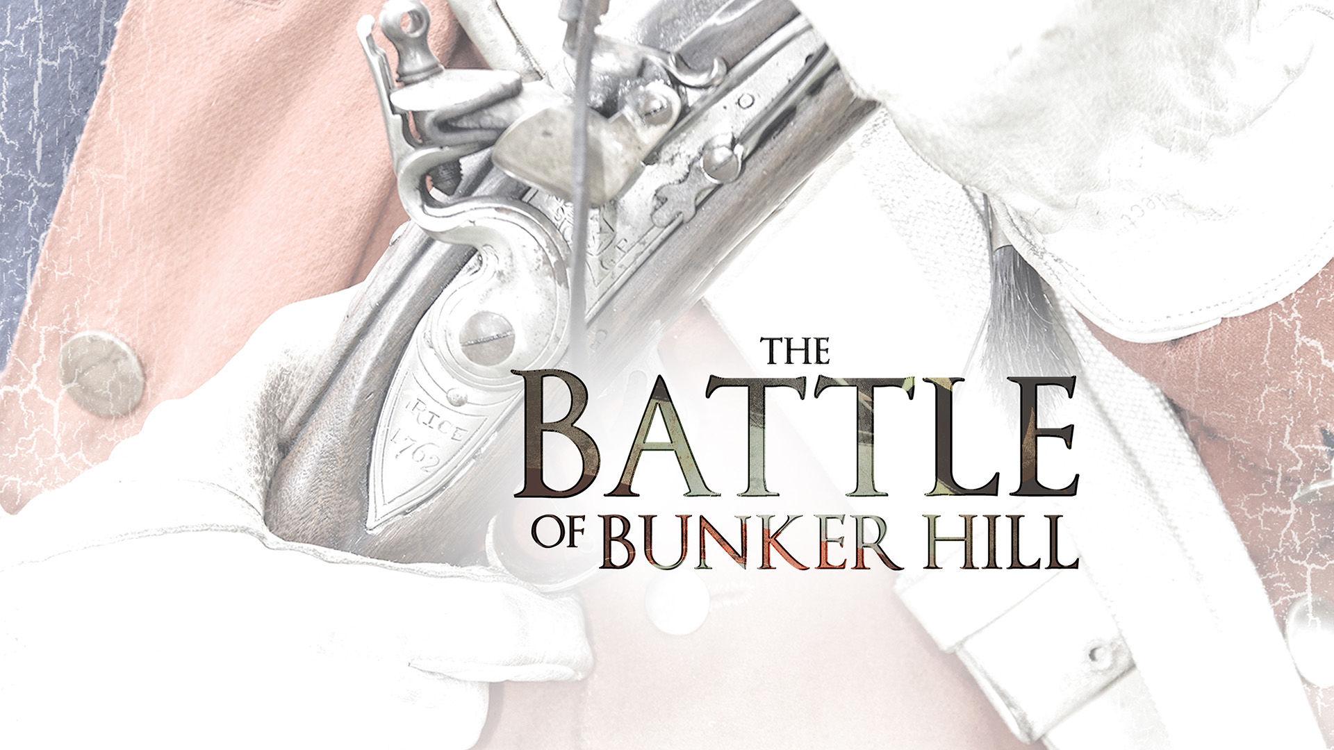 Battle Of Bunker Hill, The