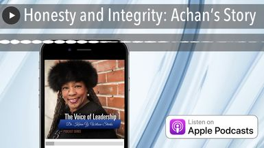 Honesty and Integrity: Achan's Story