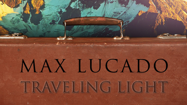 Traveling Light - The Burden of Worry