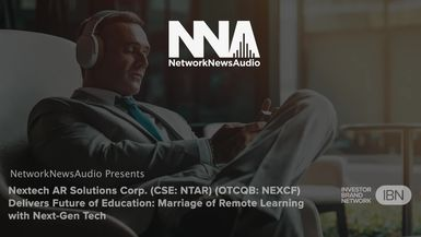 NetworkNewsAudio News-Nextech AR Solutions Corp. (CSE: NTAR) (OTCQB: NEXCF) Delivers Future of Education: Marriage of Remote Learning with Next-Gen Tech